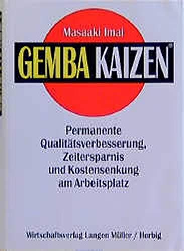 Gemba Kaizen (Gebundene Ausgabe) (3784473628) by Masaaki Imai