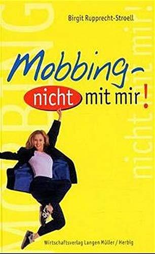 9783784474137: Mobbing - nicht mit mir.