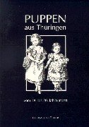 9783784511764: Die Blauen Bücher, Puppen aus Thüringen vom 18. bis 20. Jahrhundert