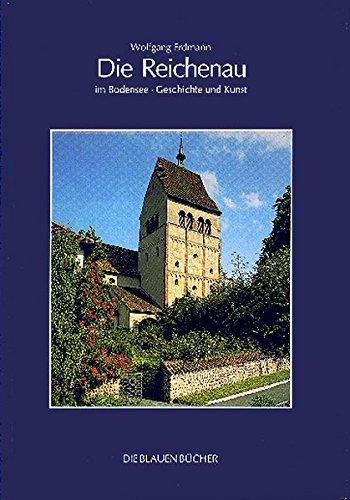 Die Reichenau im Bodensee: Geschichte und Kunst (Paperback) - Wolfgang Erdmann