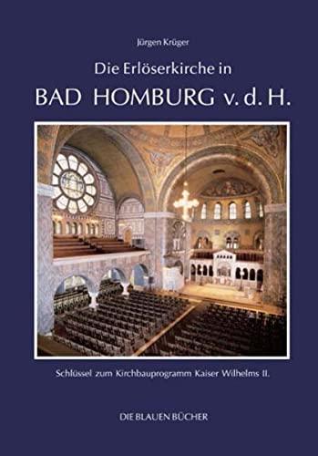 Die Erlöserkirche in Bad Homburg v. d.: Jürgen Krüger