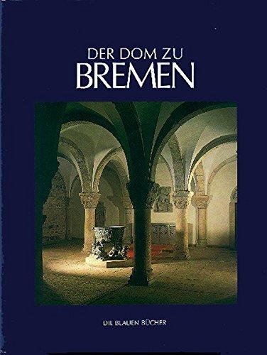 9783784542317: Der Dom zu Bremen