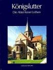9783784548210: Königslutter - Die Abtei Kaiser Lothars