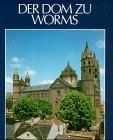 9783784552323: Die Blauen Bücher, Der Dom zu Worms