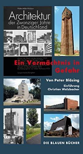 """Architektur der Zwanziger Jahre in Deutschland"""" Ein Vermächtnis in Gefahr: Imported by ..."""