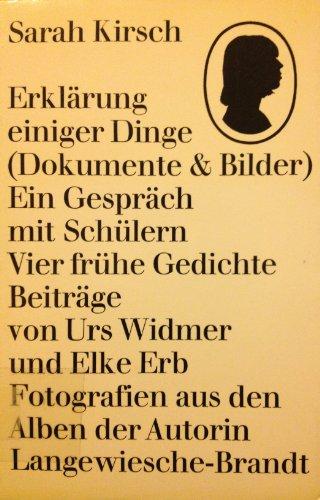9783784601052: Erklarung einiger Dinge: (Dokumente u. Bilder) : [e. Gesprach mit Schulern : 4 fruhe Gedichte] (German Edition)