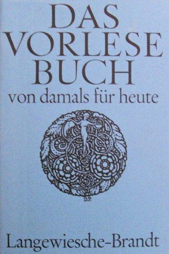 9783784601168: Das Vorlesebuch von damals f�r heute. Dreissig Erz�hlungen aus der Weltliteratur des 19. Jahrhunderts