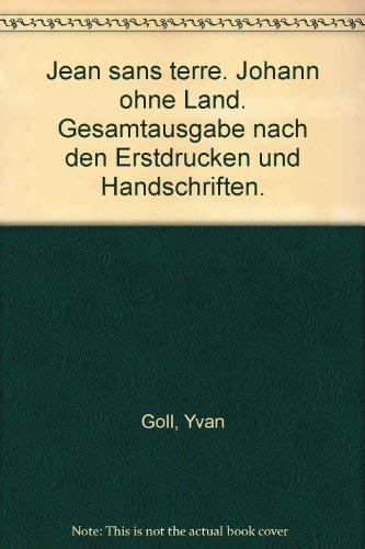 9783784601458: Jean sans terre. Johann ohne Land. Gesamtausgabe nach den Erstdrucken und Handschriften.