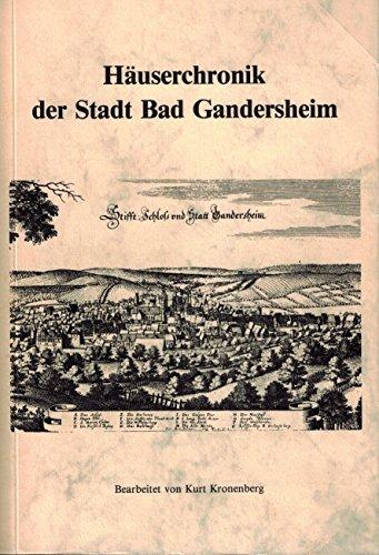 9783784834108: Häuserchronik der Stadt Bad Gandersheim (Veröffentlichungen der Historischen Kommission für Niedersachsen und Bremen) (German Edition)