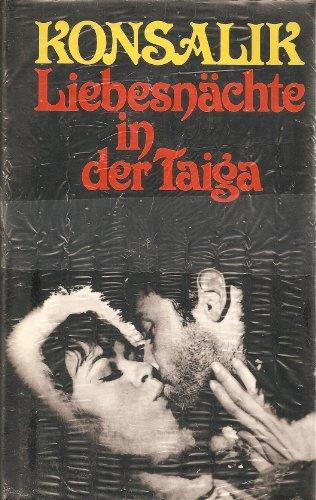 9783785210390: Liebesnächte in der Taiga. Ein deutscher Spion auf der Flucht. Roman