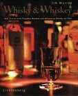 9783785284070: Whisky & Whiskey. Malt, Scotch, Irish, Canadian, Bourbon und alle anderen Whiskys der Welt