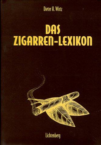 9783785284131: Das Zigarren- Lexikon