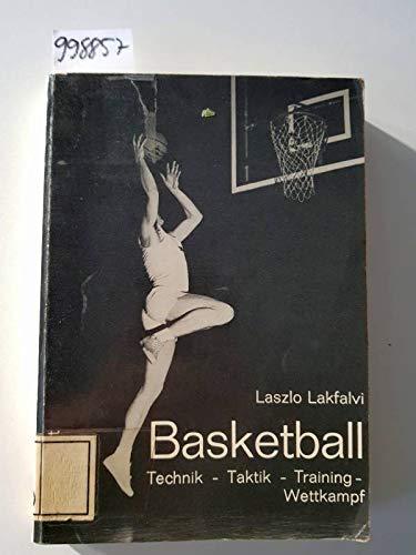Basketball. Technik, Taktik, Training.: Laszlo Lakfalvi