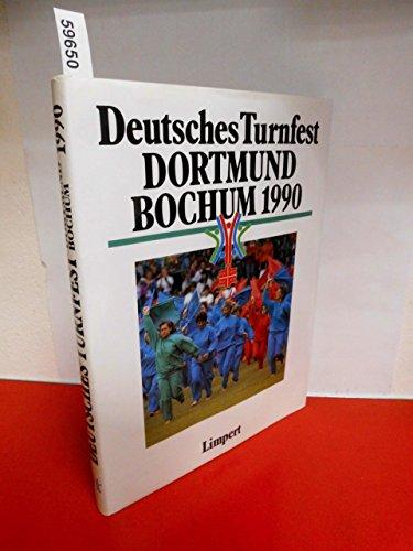 9783785315354: Deutsches Turnfest Dortmund /Bochum 1990 (Livre en allemand)