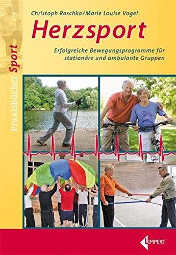 9783785317891: Herzsport: Erfolgreiche Bewegungsprogramme für stationäre und ambulante Gruppen