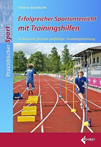 9783785317990: Trainingshilfen für den Sportunterricht: 111 Beispiele für eine vielfältige Stundengestaltung