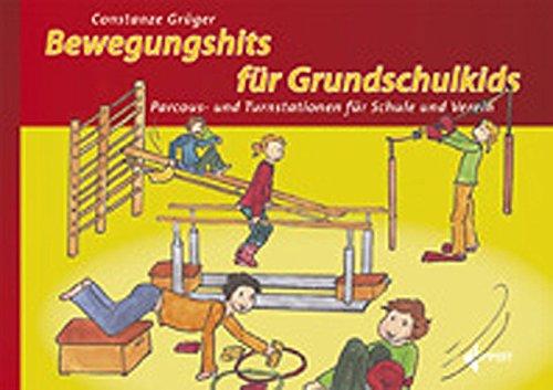 9783785318072: Bewegungshits für Grundschulkids: Parcours- und Turnstationen für Schule und Verein