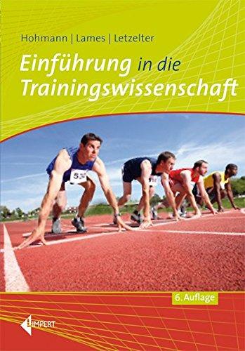 Einfuhrung in die Trainingswissenschaft: Andreas Hohmann, Martin