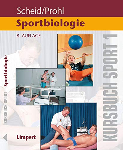 9783785319192: Kursbuch Sport 1: Sportbiologie