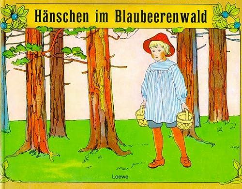 Hänschen im Blaubeerwald. ( gr. Ausgabe.): Beskow, Elsa, Brandt,