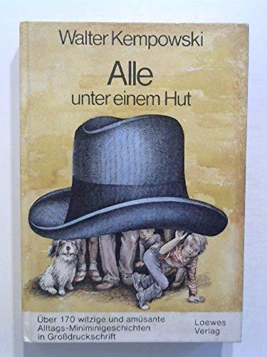 Alle unter einem Hut. Über 170 witzige: Walter Kempowski