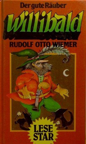 Der gute Räuber Willibald ( Lesestar). Alte: Wiemer, Rudolf Otto: