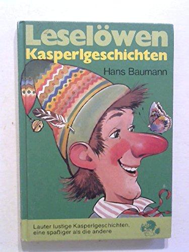Leselöwen-Kasperlgeschichten: Hans Baumann