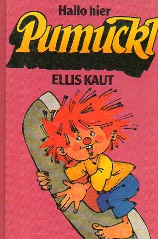Hallo hier Pumuckl - signiert: Kaut, Ellis