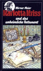 9783785521045: Karlotta Kriss - Das unheimliche Testament
