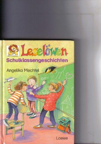 9783785525791: Leselöwen-Schulklassengeschichten