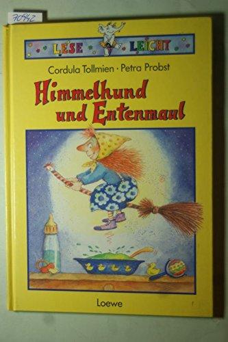 9783785526187: Himmelhund und Entenmaul