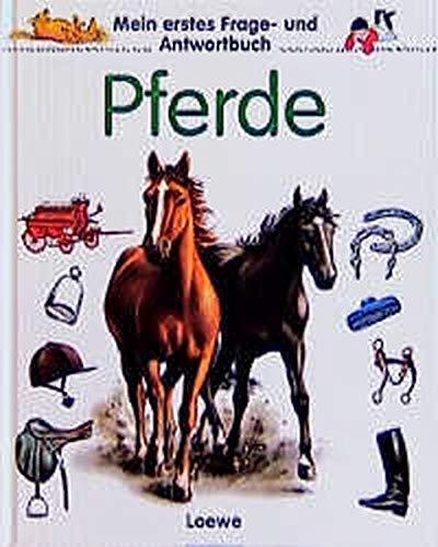 Mein erstes Frage- und Antwortbuch, Pferde: Stubner, Angelika, Marilis