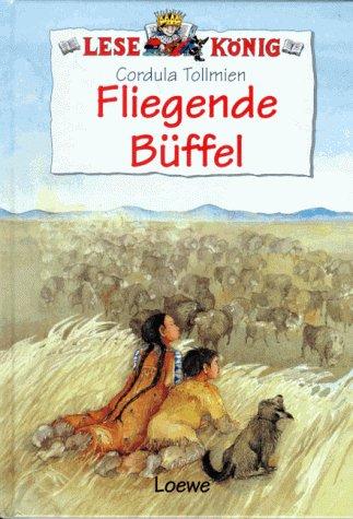 9783785527221: Fliegende Büffel