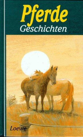 Pferdegeschichten. hrsg. von Jutta Radel: Diverse: