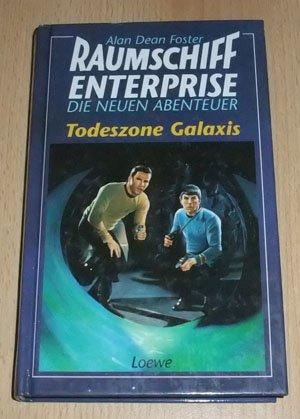 9783785527412: Raumschiff Enterprise - Die neuen Abenteuer: Todeszone Galaxis