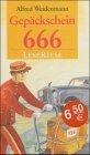 9783785527818: Gepäckschein 666. LeseRiese. ( Ab 10 J.).