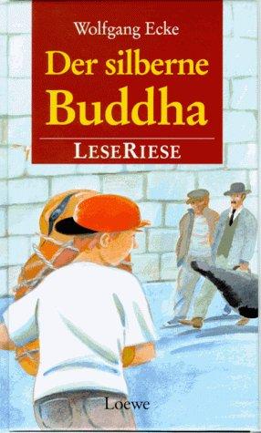 9783785528419: Der silberne Buddha. LeseRiese. ( Ab 10 J.).