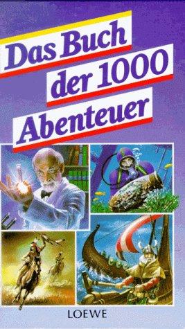 9783785528426: Das Buch der 1000 Abenteuer