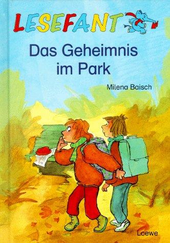 Das Geheimnis im Park: Baisch, Milena: