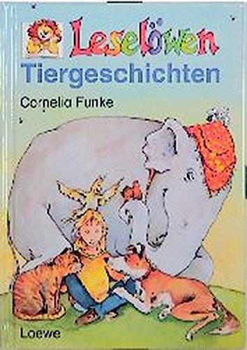 Leselöwen-Tiergeschichten. Zeichn. von der Autorin. - Funke, Cornelia