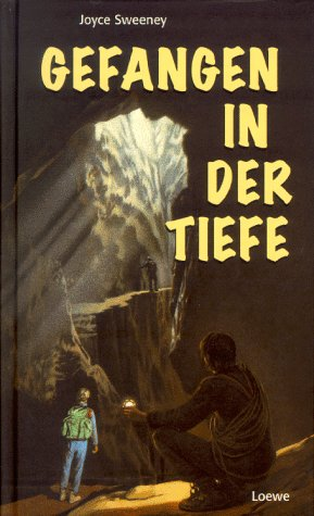 9783785531204: Gefangen in der Tiefe. ( Ab 12 J.).