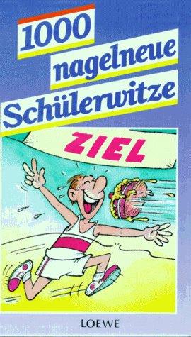 (Tausend) 1000 nagelneue Schülerwitze Cover