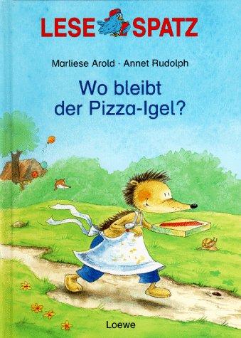 Wo bleibt der Pizza-Igel? Cover