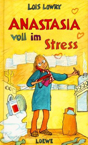 9783785531693: Anastasia voll im Stress. ( Ab 10 J.).