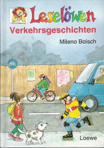 9783785532676: Leselöwen Verkehrsgeschichten. ( Ab 7 J.).