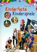 Kinderfeste, Kinderspiele.: Anne Braun
