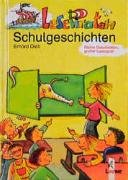 LesePiraten. Schulgeschichten. ( Ab 7 J.).: Dietl, Erhard; Kulot-Frisch,