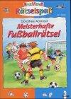 Meisterhafte Fußballrätsel. - Ackroyd, Dorothea