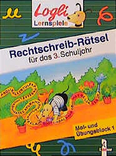 9783785535943: Rechtschreib-Rätsel für das 3. Schuljahr: Mal- und Übungsblock 1