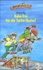 9783785537275: Lesekönig. Bahn frei für die Turbo- Skater. ( Ab 8 J.).